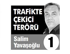 TRAFİKTE ÇEKİCİ TERÖRÜ (1)