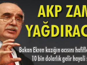 AKP zam yağdıracak