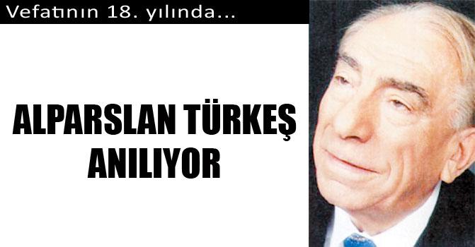 Alparslan Türkeş anılıyor