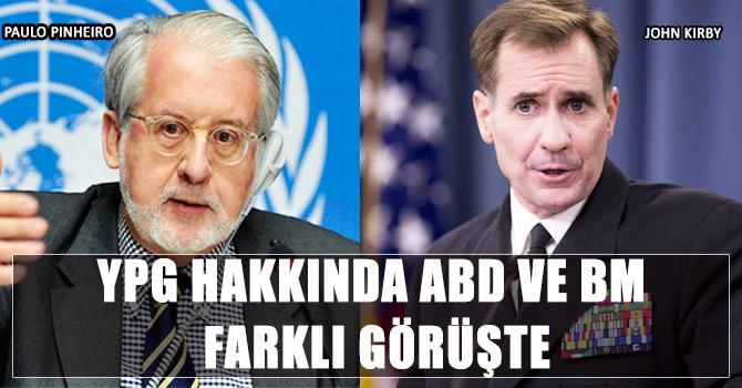 ABD: YPG'yi terörist örgüt saymıyoruz