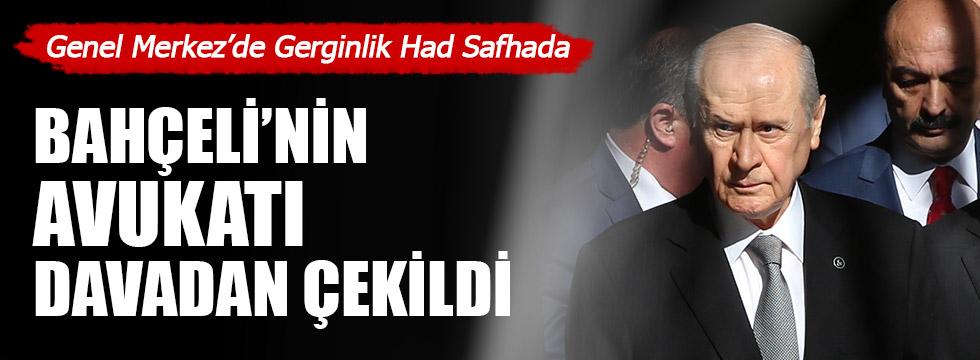 MHP yönetiminin avukatı geri çekildi