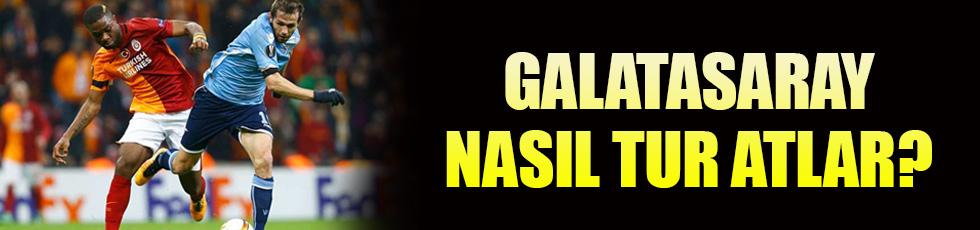 Galatasaray Lazio karşısında nasıl tur atlar!