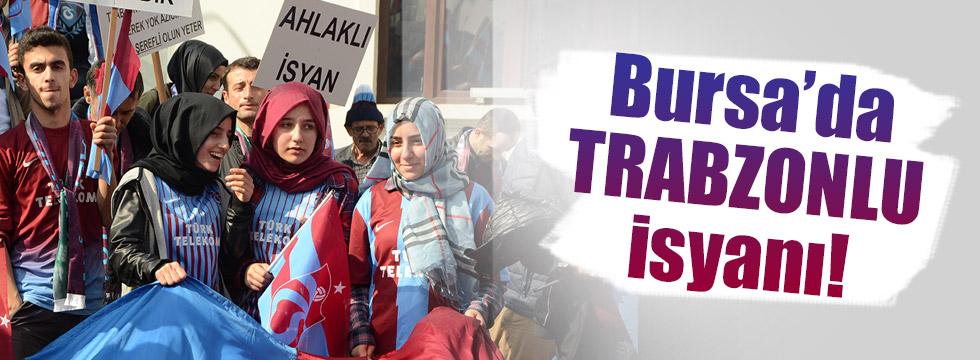 Trabzonlular Bursa'dan isyan etti