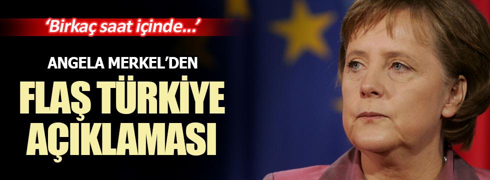 Angela Merkel'den önemli Türkiye açıklaması