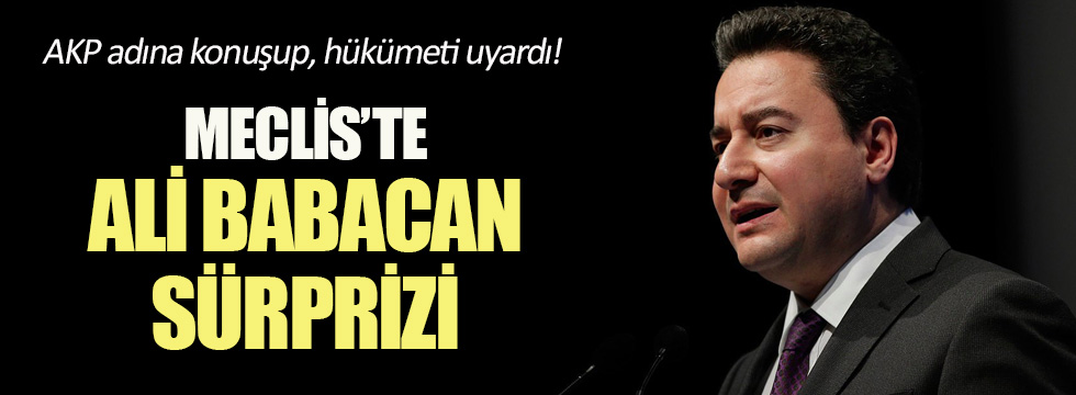 Meclis'te Ali Babacan sürprizi!