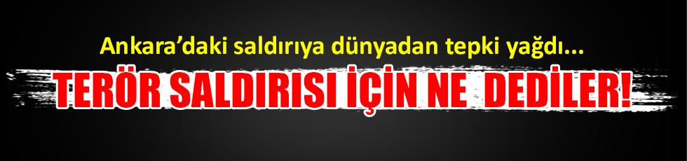 Ankara'daki saldırıya dünyadan tepki yağdı