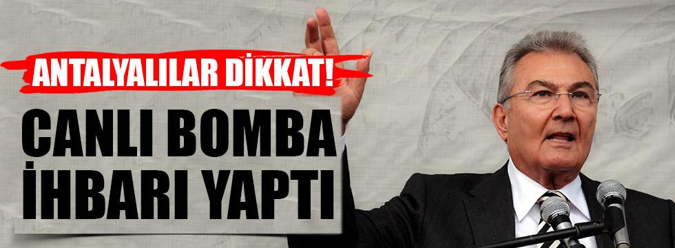 Baykal'dan, Antalya için canlı bomba ihbarı