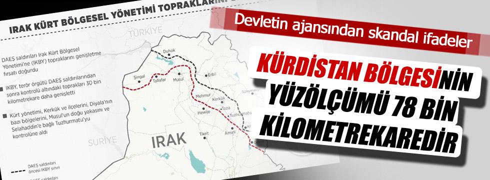 Anadolu Ajansı'ndan Kürdistan haberi!