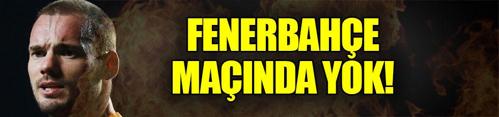 Sneijder Fenerbahçe maçında oynayacak mı?