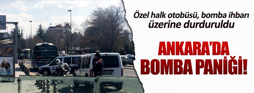 Ankara'da halk otobüsüne bomba ihbarı