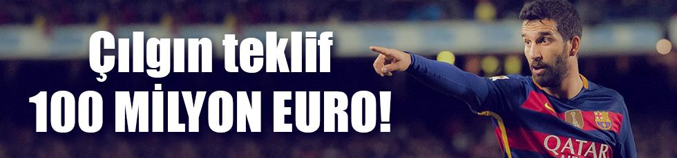 Arda Turan'a 100 milyon Euro