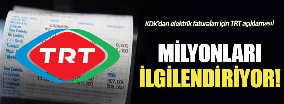 KDK'dan elektrik faturaları için TRT açıklaması