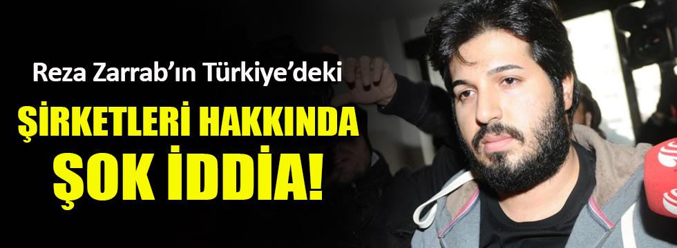 Reza Zarrab'ın Türkiye'deki şirketleri hakkında şok iddia
