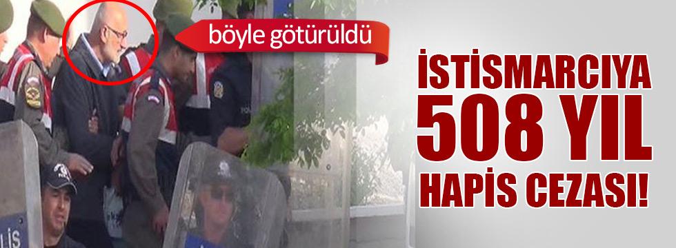 Toplam 508 yıl hapis cezası!