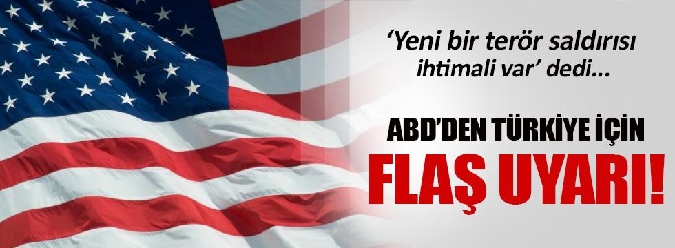 ABD'den Türkiye için flaş uyarı!