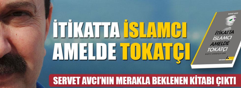 İtikatta İslamcı Amelde Tokatçı