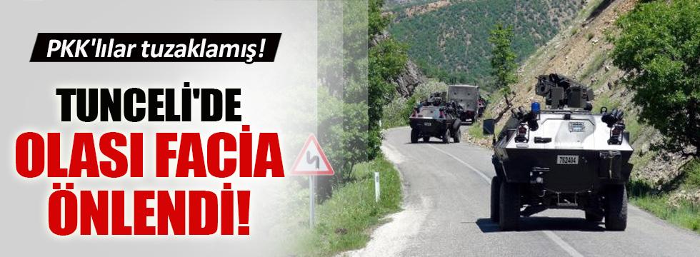 Tunceli'de olası facia önlendi!