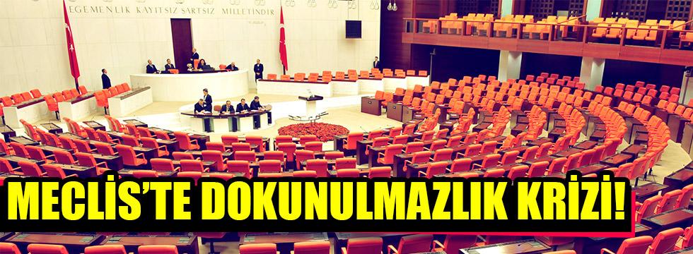 Meclis'te dokunulmazlık krizi!