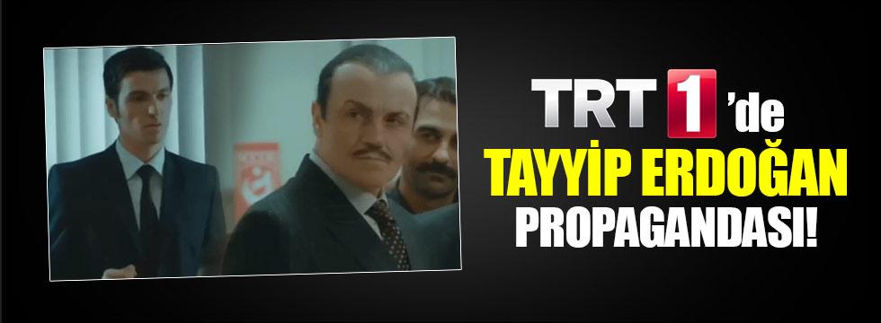 TRT'de yine Erdoğan propagandası
