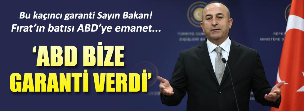 Çavuşoğlu: ABD, YPG konusunda garanti verdi