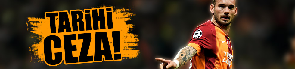 Galatasaray'dan Sneijder'e tarihi ceza!
