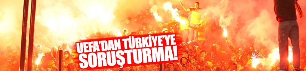 UEFA'dan Türkiye'ye soruşturma!