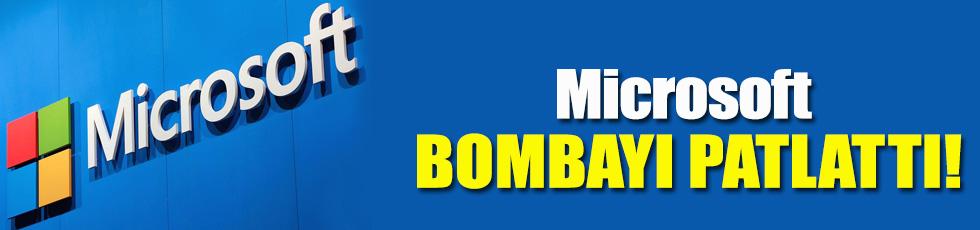 Microsoft yılın bombasını patlattı