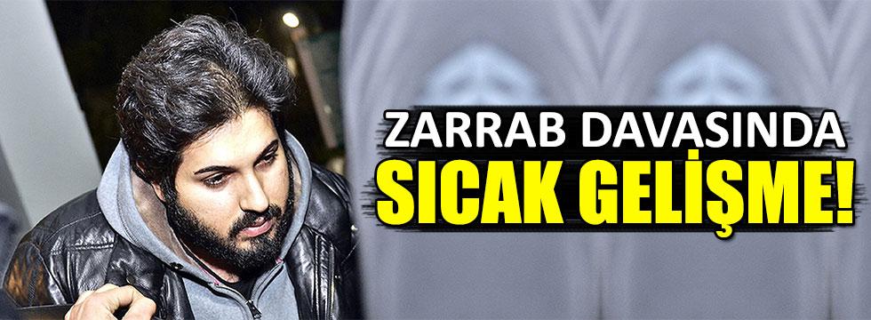 Reza Zarrab davasında sıcak gelişme!