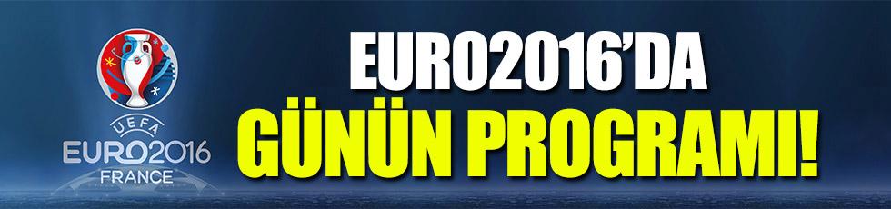 EURO2016'DA BUGÜN!