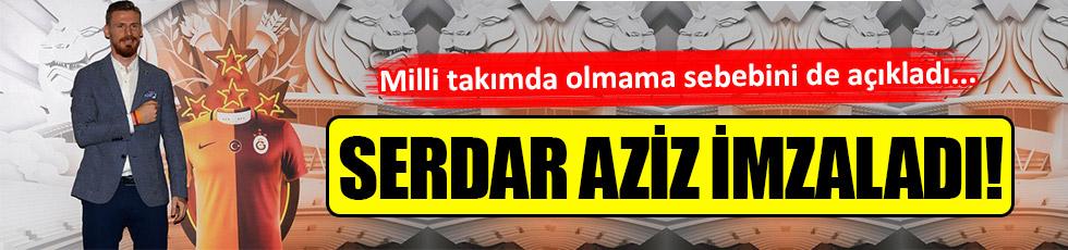 Serdar Aziz Galatasaray'da!