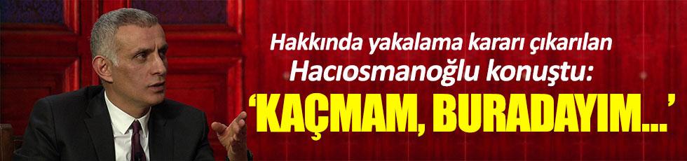 Hacıosmanoğlu meydan okudu!