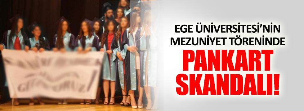 Ege Üniversitesinde pankart skandalı!