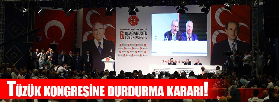 MHP kongresine durdurma kararı!