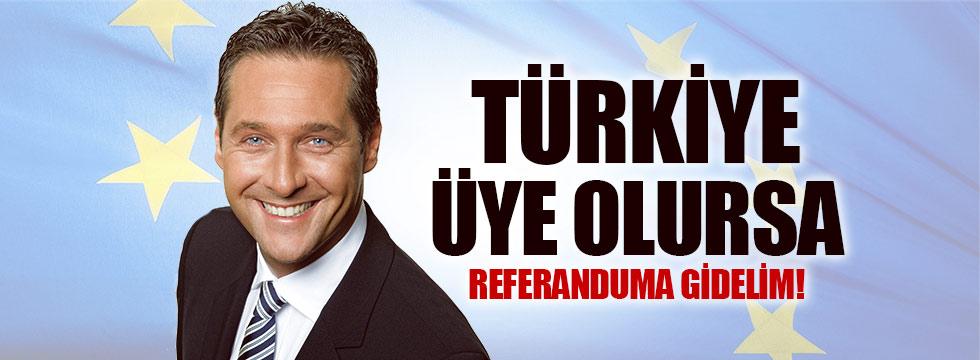 """""""Türkiye üye olursa referanduma gidelim"""""""