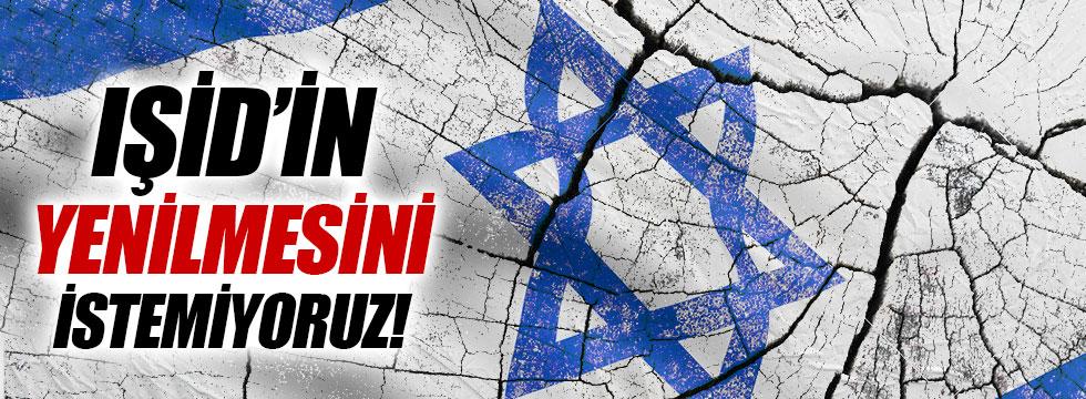 İsrail: IŞİD'in yenilmesini istemiyoruz