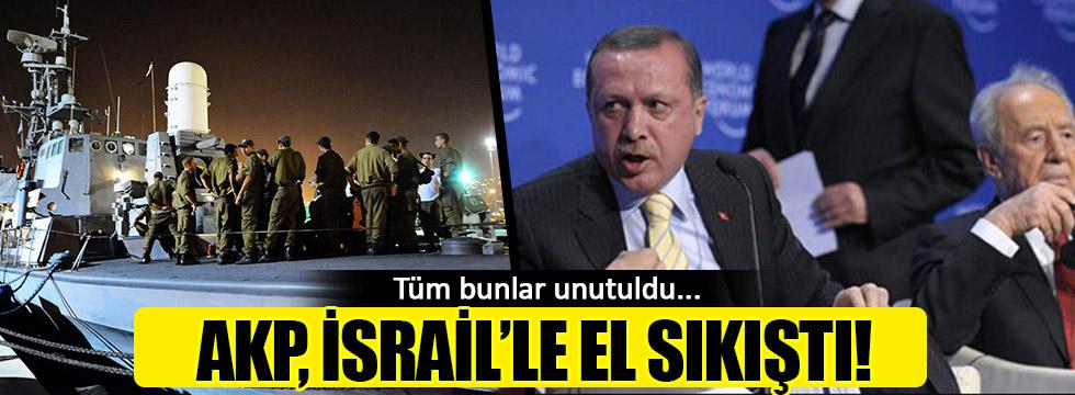 AKP, İsrail ile el sıkıştı!