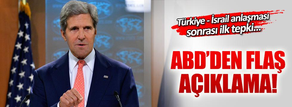 Washington'dan Türkiye-İsrail anlaşmasına ilk tepki