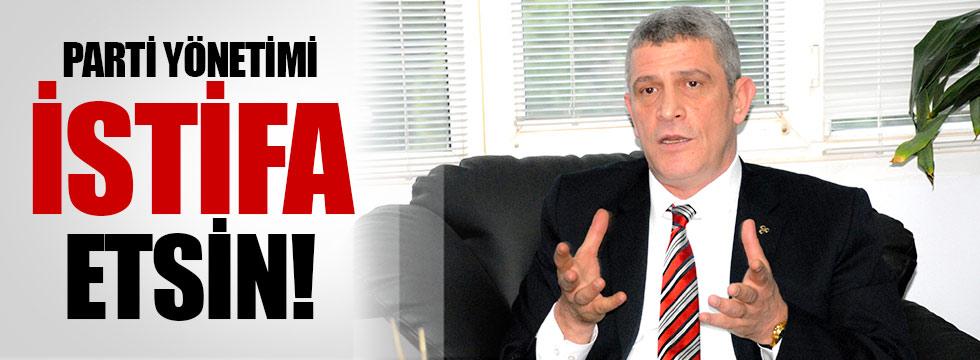 Dervişoğlu: Parti yönetimi istifa etsin