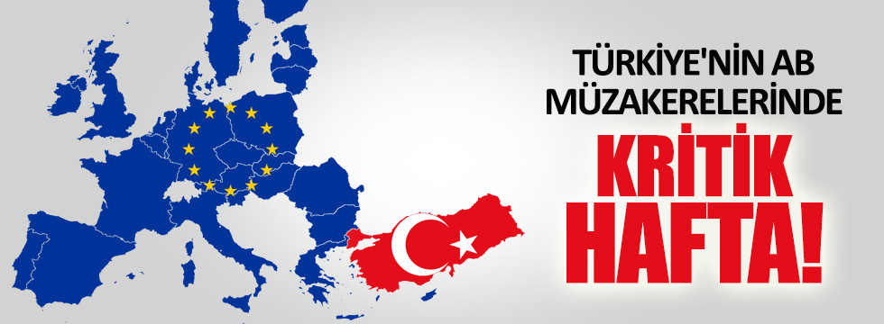 Türkiye'nin AB müzakerelerinde 33. fasıl bu hafta açılıyor