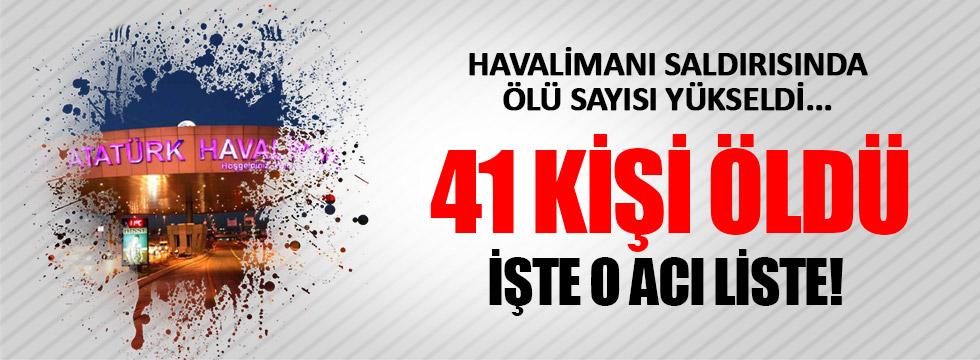 Atatürk Havalimanı'nda terör saldırısı 41 kişi hayatını kaybetti
