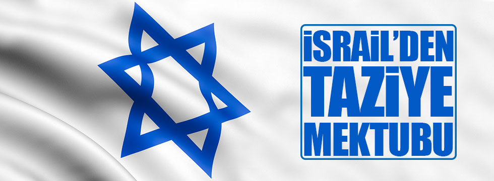 İsrail'den taziye mektubu