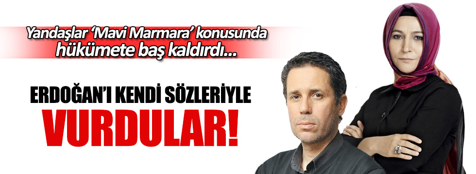 Yandaşlar Erdoğan'ı kendi sözleriyle vurdu!