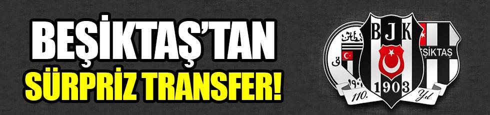 Beşiktaş'tan sürpriz transfer