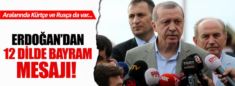 Erdoğan 12 dilde bayram mesajı yayımladı