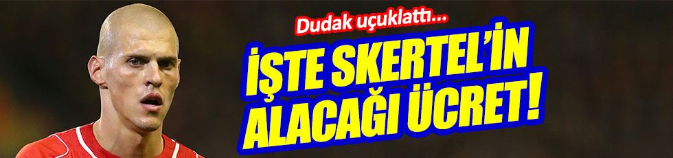 İşte Skertel'in Fenerbahçe'den alacağı ücret!