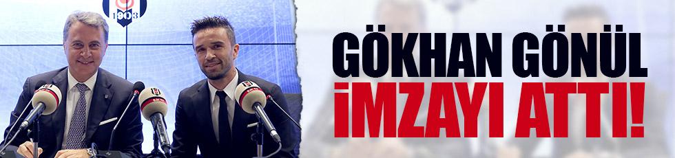 Gökhan Gönül Beşiktaş'a imzayı attı