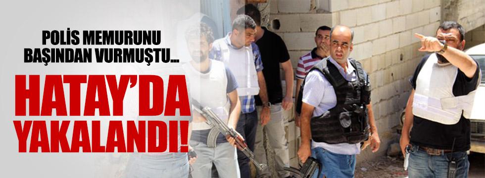 Gaziantep'de polis vuran zanlı Hatay'da  yakalandı