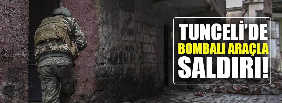 Tunceli'de bomba yüklü araçla saldırı!