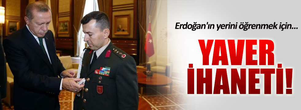 Erdoğan'ın yerini öğrenmek için 15 kez aradılar