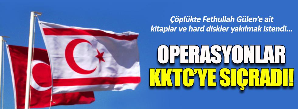 Operasyonlar KKTC'ye sıçradı!